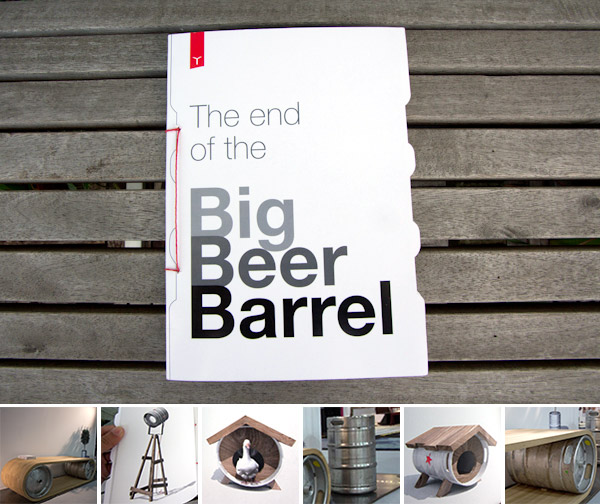 THE END OF THE BIG BEER BARREL