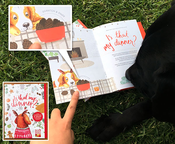 the honest kitchen has launched a holiday scratch u0026 sniff storyu2026 for dogs the free storybook packed with samples is that my dinner does not actually